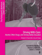 Driving with Care: Participant's Workbook : Alcohol, Other Drugs, and Driving Safety; Education-strategies for Responsible Living - Kenneth W. Wanberg