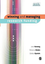 Winning and Managing Research Funding : Education - Entertainment - Advertising - Jane Kenway