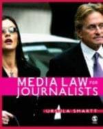 Media Law for Journalists - Ursula Smartt