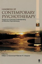 Handbook of Contemporary Psychotherapy : Toward an Improved Understanding of Effective Psychotherapy - Dr. Steven R. Graybar