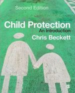 Child Protection : An Introduction - Chris Beckett