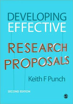 Developing Effective Research Proposals - Keith F. Punch
