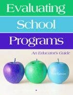 Evaluating School Programs : An Educator's Guide