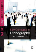 Key Concepts in Ethnography : OGPL - Karen O'Reilly