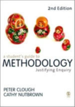 A Student's Guide to Methodology : Justifying Enquiry - Peter Clough