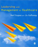 Leadership and Management in Healthcare - Neil Gopee