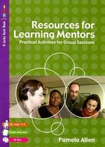 Resources for Learning Mentors : Practical Activities for Group Sessions - Pam Allen