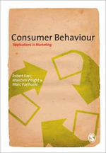 Consumer Behaviour : Applications in Marketing - Robert East