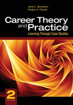 Career Theory and Practice : Learning Through Case Studies - Jane L. Swanson