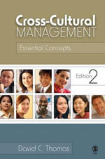 Cross-Cultural Management : Essential Concepts - David C. Thomas