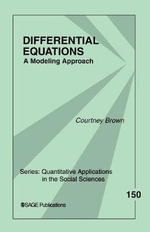 Differential Equations : A Modeling Approach - Courtney Brown