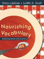 Nourishing Vocabulary : Balancing Words and Learning - Shira I. Lubliner