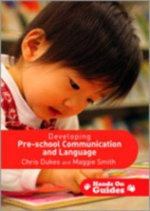 Developing Pre-School Communication and Language : Hands on Guides - Chris Dukes
