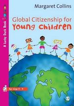 Global Citizenship for Young Children : Lucky Duck Books - Margaret Collins