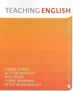 Teaching English : Developing as a Reflective Secondary Teacher - Alyson Midgley