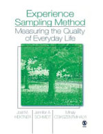 Experience Sampling Method : Measuring the Quality of Everyday Life - Joel M. Hektner