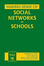 Making Sense of Social Networks in Schools - Terrence E. Deal