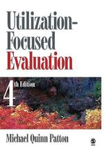 Utilization-Focused Evaluation - Michael Quinn Patton