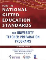 Using the National Gifted Education Standards for University Teacher Preparation Programs - Susan K. Johnsen