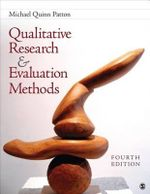 Qualitative Research & Evaluation Methods : Integrating Theory and Practice - Michael Quinn Patton