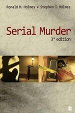 Serial Murder - Stephen T. Holmes