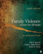 Family Violence Across the Lifespan : An Introduction - Ola W. Barnett