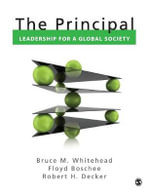 The Principal : Leadership for a Global Society - Floyd A. Boschee
