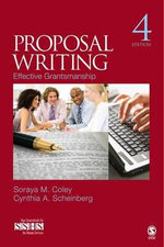 Proposal Writing : Effective Grantsmanship - Soraya M. Coley