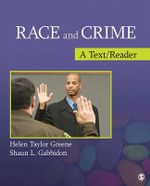 Race and Crime : A Text/Reader - Shaun L. Gabbidon