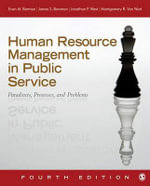 Human Resource Management in Public Service : Paradoxes, Processes, and Problems - Evan M. Berman