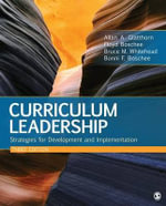 Curriculum Leadership : Strategies for Development and Implementation - Bonni F. Boschee