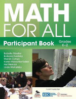 Math for All Participant Book (K-2) : A Resource Kit - Babette Moeller