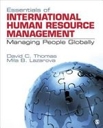 Essentials of International Human Resource Management : Managing People Globally - David C. Thomas