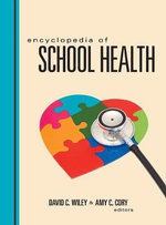 Encyclopedia of School Health : New Theories in Context