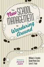 The New School Management by Wandering Around - Larry E. Frase