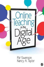 Online Teaching in the Digital Age - Pat Swenson