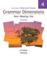 Grammar Dimensions 4 : Form, Meaning, Use - Diane Larsen-Freeman