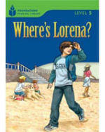 Where's Lorena? : Level 5.3 - Rob Waring