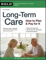 Long-Term Care : How to Plan and Pay for It - Attorney Joseph L Matthews