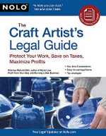 Craft Artist's Legal Guide, The - Richard Stim