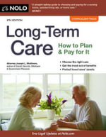 Long-Term Care : How to Plan and Pay for It - Joseph L Matthews