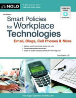 Smart Policies for Workplace Technology : Email, Blogs, Cell Phones & More - Attorney Lisa Guerin