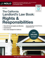 The California Landlord's Law Book : Rights & Responsibilities - David Brown