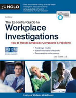 Essential Guide to Workplace Investigations : How to Handle Employee Complaints & Problems - Attorney Lisa Guerin