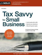 Tax Savvy for Small Business : How to Create Innovative Global Businesses and Tra... - Frederick W Daily