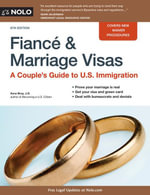 Fiance and Marriage Visas : A Couple's Guide to U.S. Immigration - Ilona Bray