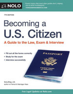Becoming a U.S. Citizen : A Guide to the Law, Exam & Interview - Ilona Bray