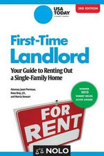 First-Time Landlord : Your Guide to Renting Out a Single-Family Home - Janet Portman, Attorney