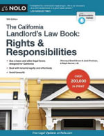 California Landlord's Lawbook, The: Rights & Responsibilities : Rights & Responsibilities - David Brown