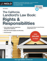 California Landlord's Lawbook, The : Rights & Responsibilities: Rights & Responsibilities - David Brown
